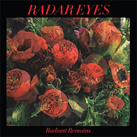 Radar Eyes- Radiant remains