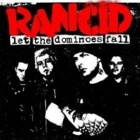 Rancid- Let the dominoes fall