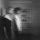 The Raveonettes- Observator