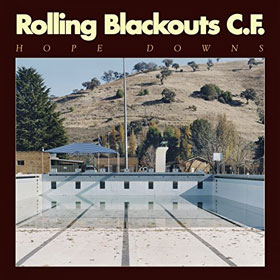 Rolling Blackouts Coastal Fever- Hope downs
