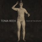 Tonia Reeh- Fight of the stupid