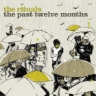 The Rituals- The past twelve months
