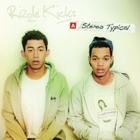 Rizzle Kicks- Stereo typical