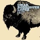Omar Rodriguez-Lopez - Se dice bisonte, no bùfalo