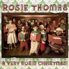 Rosie Thomas - A very Rosie Christmas!