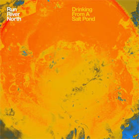 Run River North- Drinking from a salt pond