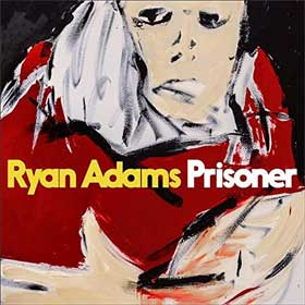 Ryan Adams - Prisoner