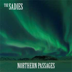 The Sadies- Northern passages
