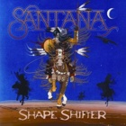 Santana- Shape shifter