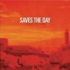 Saves The Day - Sound the alarm