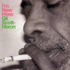 Gil Scott-Heron- I'm new here