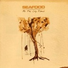 Seafood - As the cry flows