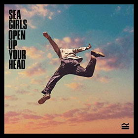 Sea Girls- Open up your head