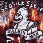 Seasick Steve - Walkin' man