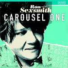 Ron Sexsmith - Carousel one