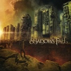 Shadows Fall- Fire from the sky