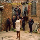 Sharon Jones & The Dap-Kings- I learned the hard way