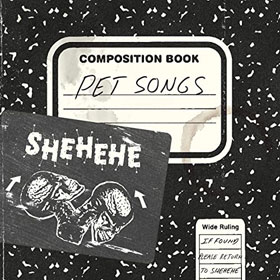 Shehehe- Pet songs