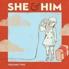 She & Him- Volume two