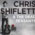Chris Shiflett & The Dead Peasants- Chris Shiflett & The Dead Peasants