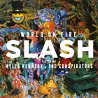 Slash featuring Myles Kennedy And The Conspirators- World on fire