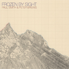 Paul Smith & Peter Brewis- Frozen by sight