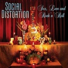 Social Distortion- Sex, love and rock'n'roll
