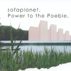 Sofaplanet- Power to the poeble