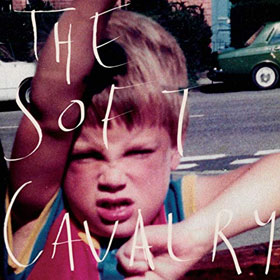 The Soft Cavalry- The Soft Cavalry