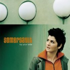 Somersault- By your side