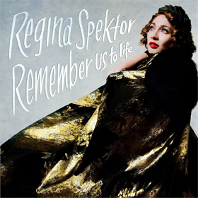 Regina Spektor- Remember us to life
