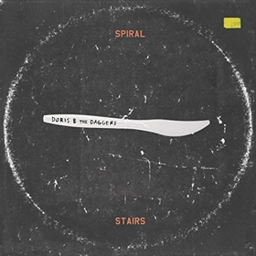 Spiral Stairs- Doris & the daggers