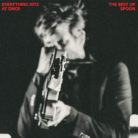 Spoon- Everything hits at once: The best of Spoon