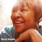Mavis Staples- You are not alone
