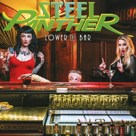 Steel Panther- Lower the bar