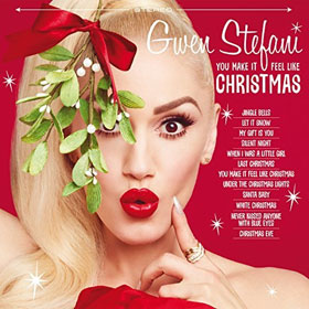 Gwen Stefani- You make it feel like Christmas