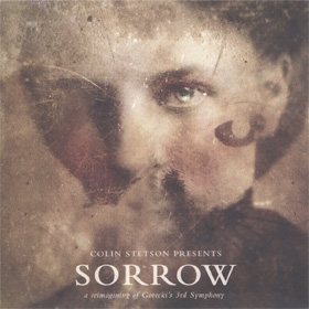 Colin Stetson- Sorrow – A reimagining of Gorecki's 3rd symphony