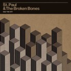 St. Paul & The Broken Bones- Half the city