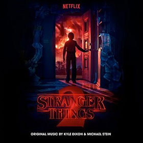 Kyle Dixon & Michael Stein- Stranger things 2: A Netflix original series