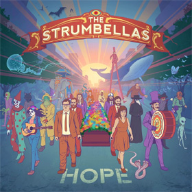 The Strumbellas- Hope