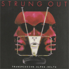 Strung Out - Transmission.alpha.delta