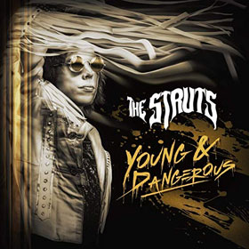 The Struts- Young & dangerous