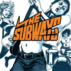 The Subways- The Subways