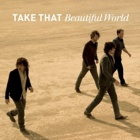 Take That - Beautiful world
