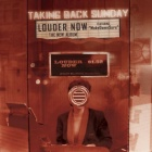 Taking Back Sunday- Louder now