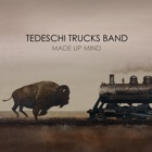 Tedeschi Trucks Band- Made up mind