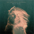 The Temperance Movement- White bear
