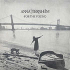 Anna Ternheim- For the young