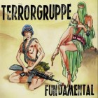 Terrorgruppe - Fundamental