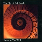 The Electric Soft Parade - Holes in the wall
